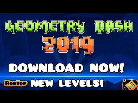 DOWNLOAD GEOMETRY DASH 2019 FULL NEW LEVELS