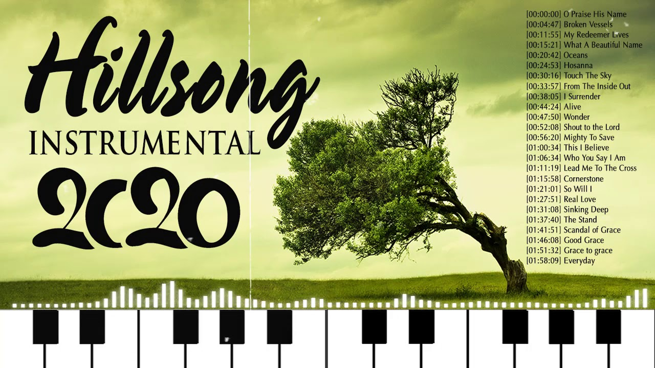Beautiful Piano Hillsong Worship Instrumental Music Unforgettable🙏Instrumental Christian Music 2020