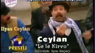 Download lagu Le Le Kirvo (Ceylan)