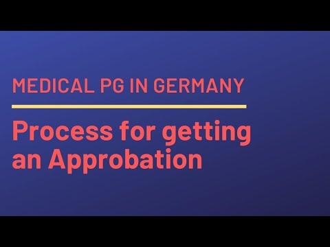 Procedure for getting an Approbation in Germany / Starting Medical PG in Germany