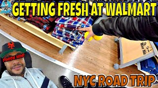 GETTING FRESH AT WALMART | NYC ROAD TRIP