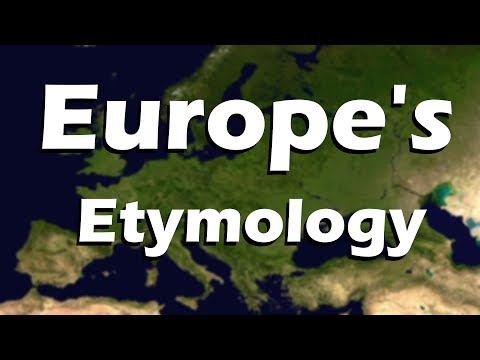 Etymology of the Countries of Europe
