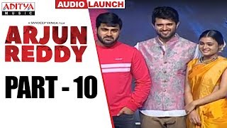 Arjun Reddy Audio Launch Part - 10 || Vijay Devarakonda || Shalini