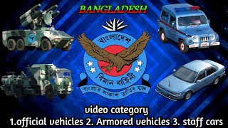 Bangladesh Air Force Vehicles Model || Staff Cars, Official Vehicles, Armored Vehicles Of BAF.