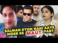 Pallavi Sarraf Reveals Why Salman Khan Didn't Come To Inder Kumar's Last Rites?
