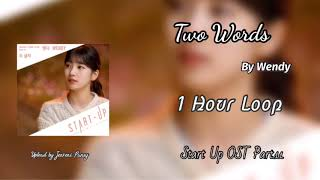 Download [1 HOUR /1시 ] Two Words (두 글자) | Wendy | Start Up OST Part.11 | 1 Hour Loop