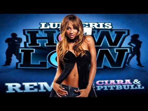 Ludacris How Low Remix feat Ciara & Pitbull