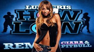 Ludacris How Low Remix feat. Ciara & Pitbull
