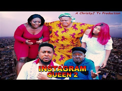 INSTAGRAM QUEEN (CHAPTER 2) (NEW MOVIE) 2019 NIGERIAN, Nollywood/Hollywood Movies