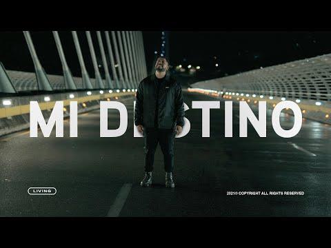 LIVING - Mi Destino (Videoclip Oficial)