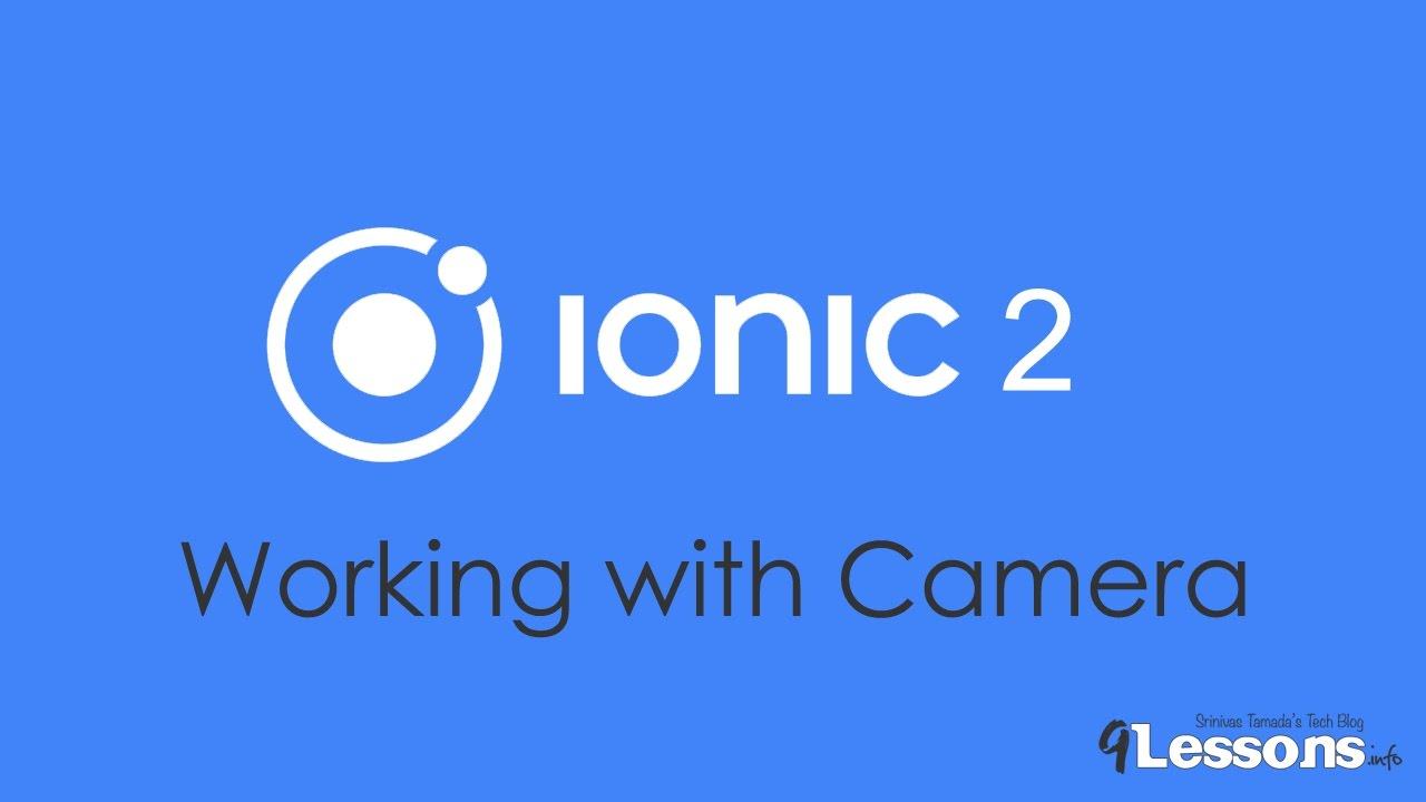 Ionic 3 and Angular 2: Using the Native Camera, Take Multiple Photos