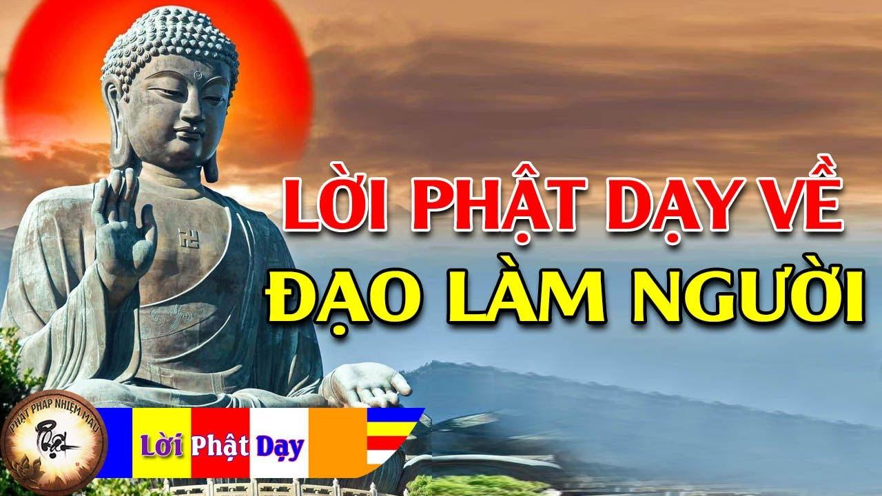 Lời Phật Dạy Về Đạo Làm Người rất hay P1, Phật pháp Nhiệm màu