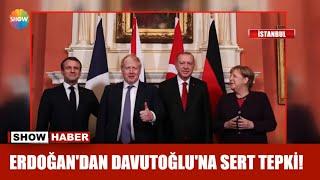 Erdoğan'dan Davutoğlu'na sert tepki
