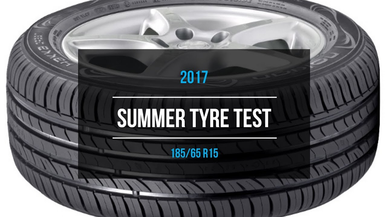 2017 summer tire test results 185 65 r15 youtube. Black Bedroom Furniture Sets. Home Design Ideas