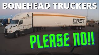 Bonehead Truckers of the Week | CRST ATTACKS A TRUCK STOP