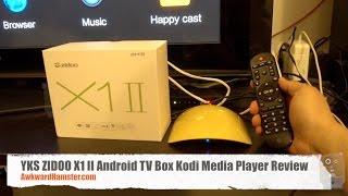 YKS ZIDOO X1 II Android TV Box Kodi Media Player Review