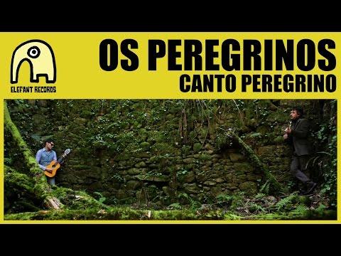 OS PEREGRINOS - Canto Peregrino [Official]