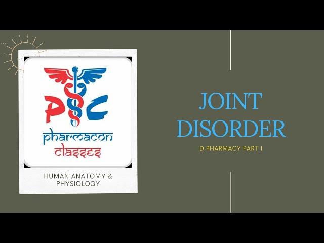 HAP | JOINT DISORDER | D PHARMACY PART I Pharmacon Classes