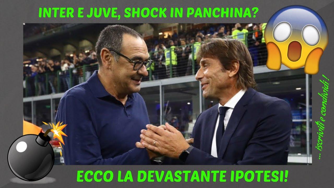 INTER E JUVE, SHOCK IN PANCHINA? ECCO LA DEVASTANTE IPOTESI!