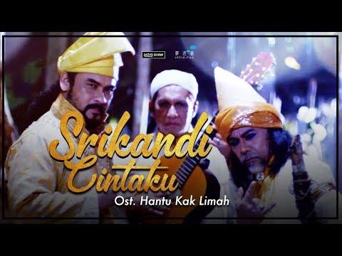 SRIKANDI CINTAKU - Dato' Awie & Mus May (Ost. Hantu Kak Limah)