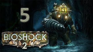 "Bioshock 2 Playthrough - The ""Journey To the Surface""  (E5)"