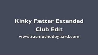 Kinky Fætter (HEDEGAARD Remix)