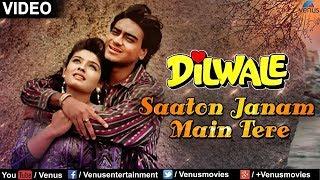Saaton Janam Main Tere | Dilwale Songs | Ajay Devgan | Raveena Tandon | Alka Yagnik | Kumar Sanu