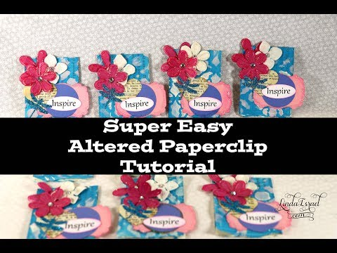 Super Easy Altered Paperclip Tutorial