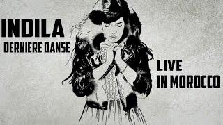 Repeat youtube video Indila - Dernière Danse ( In Morocco )