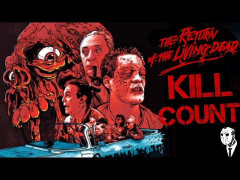 Return Of The Living Dead (85) Kill Count 🧟♂️🧟♀️🧟♂️
