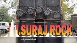 BAJRANG DAL 2019 Hard mix dj Suraj rock nasopur mau