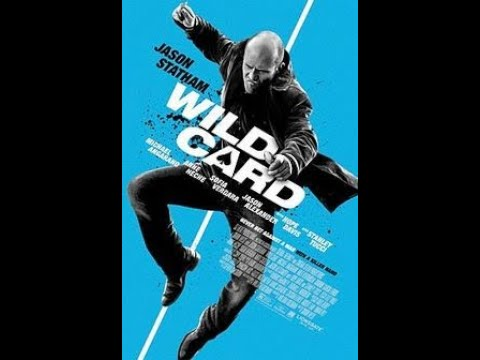 美国动作片 Wild Card 《怒火保镖》BD高清中字