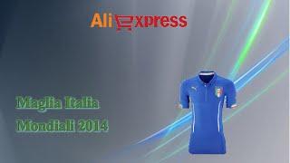 Aliexpress unboxing acquisti (30) - Maglia divisa Italia mondiali 2014 calcio (uniform italy jersey)