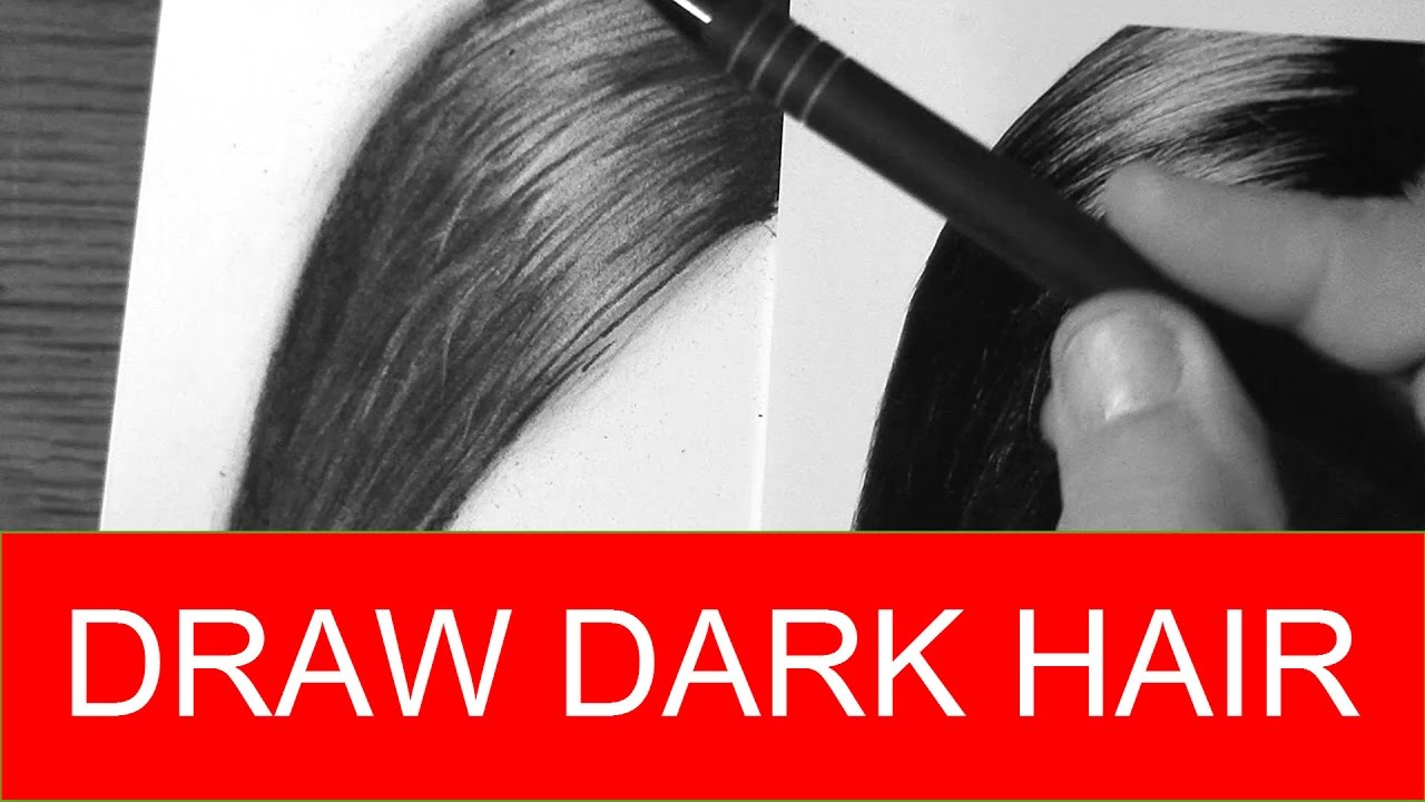 How To Draw Realistic Dark Hair Quick And Easy With Pencils Youtube