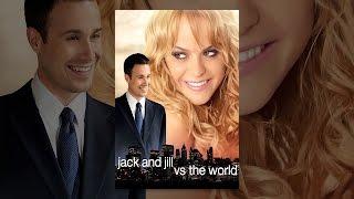jack-and-jill-vs-the-world