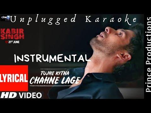 tujhe-kitna-chahne-lage-|-unplugged-instrumental-|-karaoke-|-kabir-singh-|prince-productions