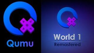 Qumu Music - World 1 Remastered [Full Album]