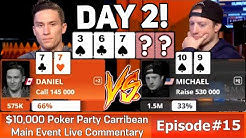 WHAT A WAY TO START OFF DAY 2!! - $10,000 Buy-in Caribbean Poker Party 2019! Episode #15