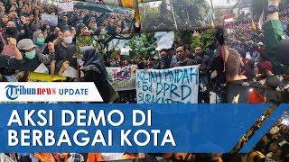 Video-video Aksi Demo Mahasiswa di Berbagai Kota