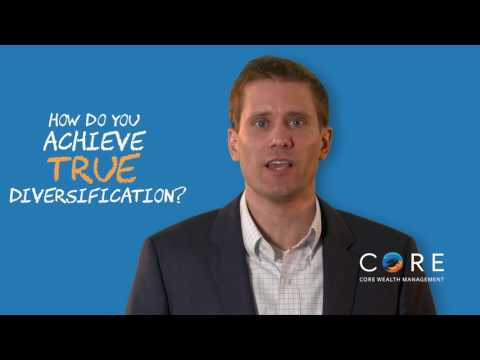 Investment Diversification |  Why Diversify Your Investment | Core Wealth Management  In Your Corner