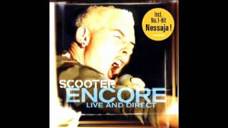 Scooter-Am Fenster - Encore( Live In Direct)