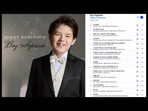 Mikey Robinson, boy soprano, NEW CD OUT TODAY, sings Ave Maria, Giulio Caccini, 2017