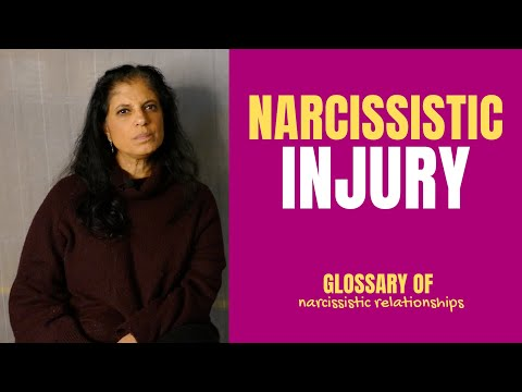 """What Is A """"narcissistic Injury""""? (Glossary Of Narcissistic Relationships)"""