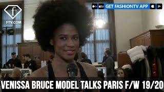 Venissa Bruce Model Talks Instagram Paris F/W 19/20 | FashionT…