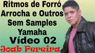 V.01 (Sem Samples) Ritmos de Forró-Brega Para Teclados Yamaha (Joab Pereira)