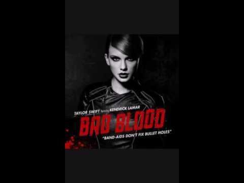 Taylor Swift   Bad Blood Ft. Kendrick Lamar Audio