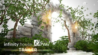 Infinity House Retreat VR Meditation Experiences Trailer (FullHD)