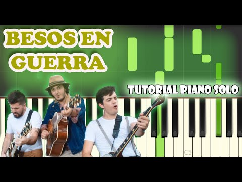 Besos En Guerra - Morat, Juanes | Tutorial Piano / Cover