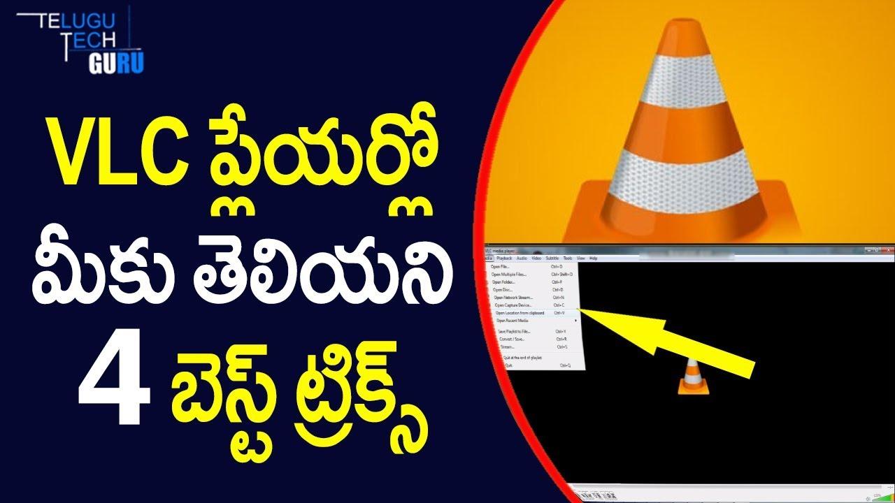 Download Top 4 Best VLC Player Tricks And Tips    Telugu Tech Guru