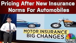 Pricing After New Insurance Norms For Automobiles | CNBC TV18